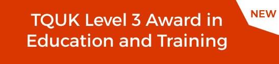 TQUK Level 3 Award - Click for more information